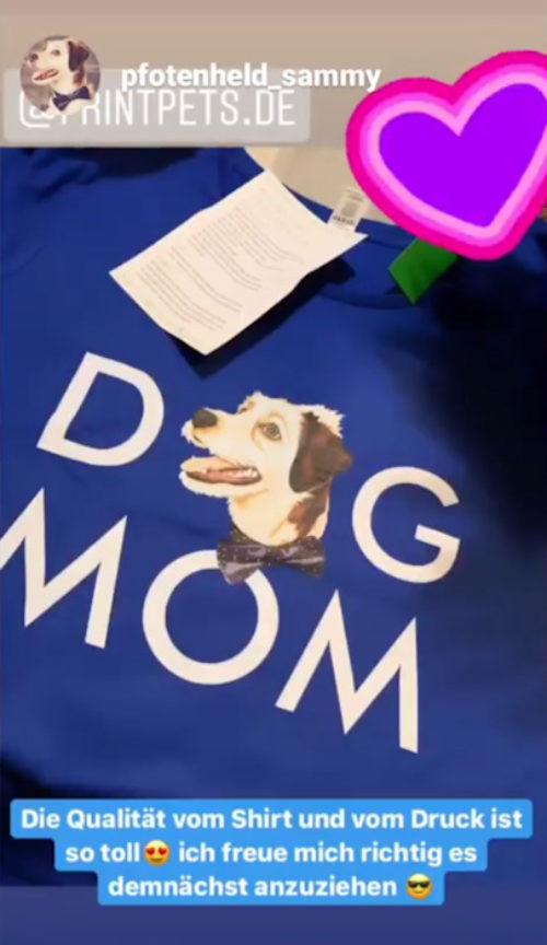 """""""Dog Mom"""" Shirt für Sammy's Frauchen"""